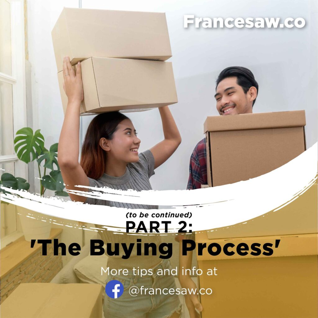 Stay tune for Part 2, the buying process.